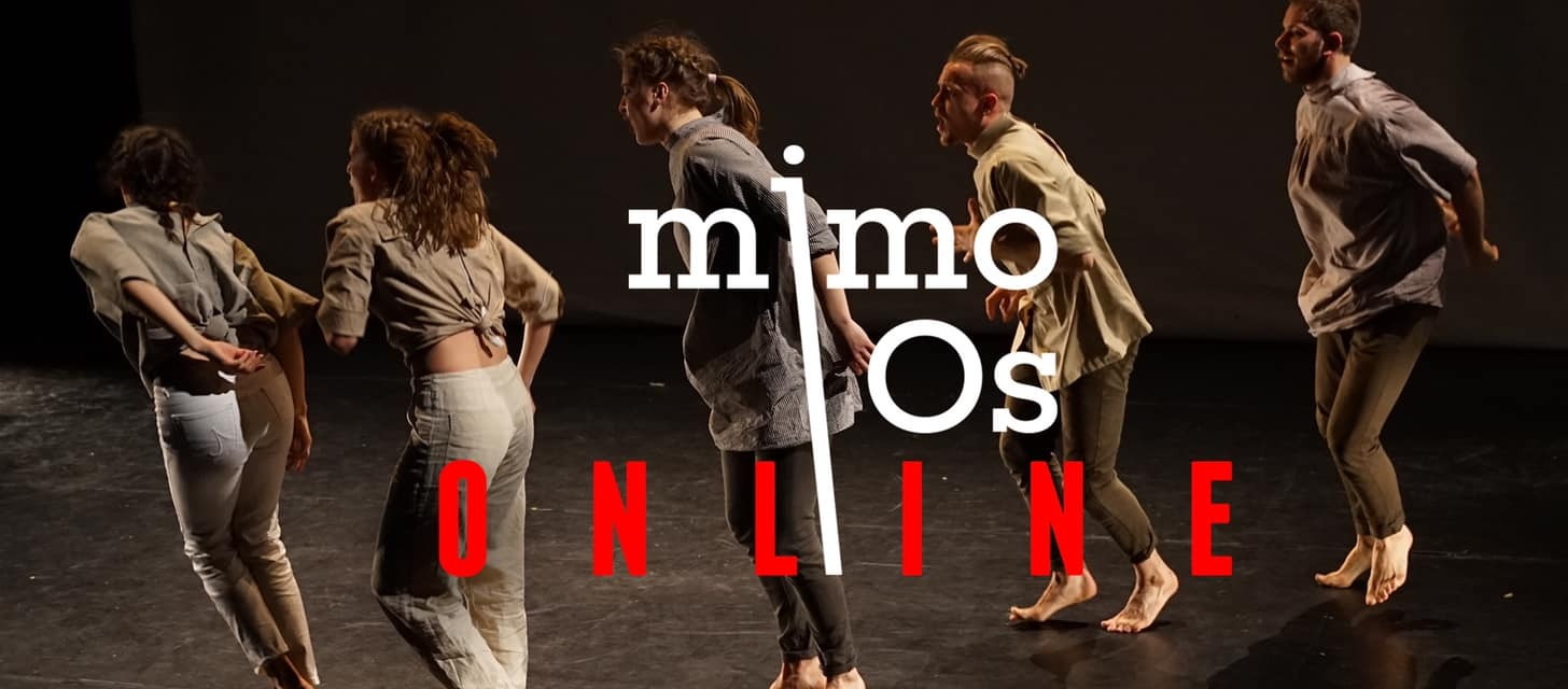 mimoOs goes online [online stream of 4 performances]