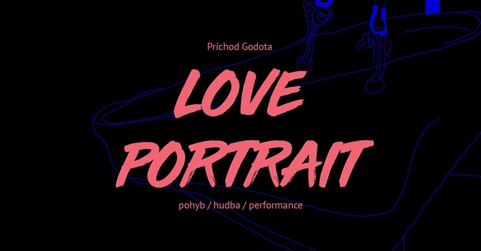 The Arrival of Godot: Love Portrait